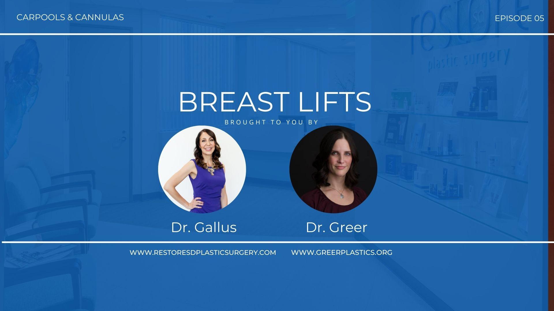 Carpools & Cannulas Episode 5 Breast Lift